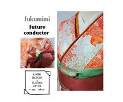 【青山きもの学院認可教室】 fukumimi future conductor ふくみみ着付け教室